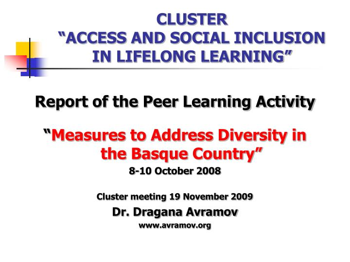 Cluster access and social inclusion in lifelong learning
