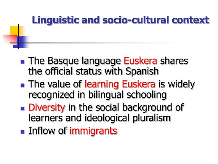 Linguistic and socio-cultural context