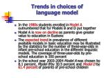 trends in choices of language model