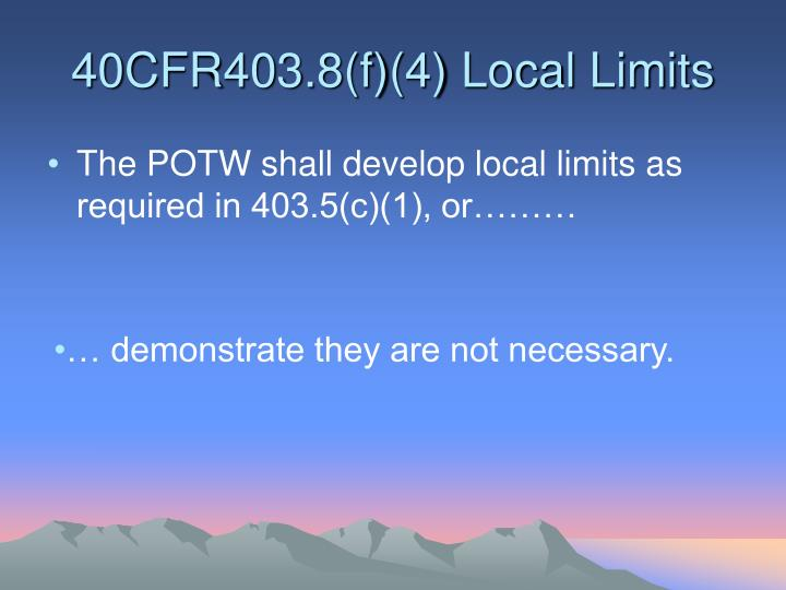 40CFR403.8(f)(4) Local Limits