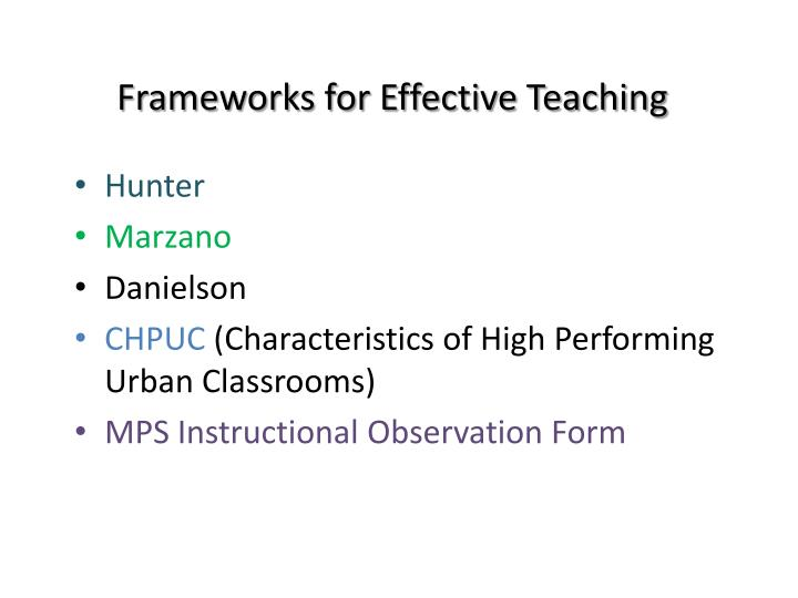 Frameworks for Effective Teaching