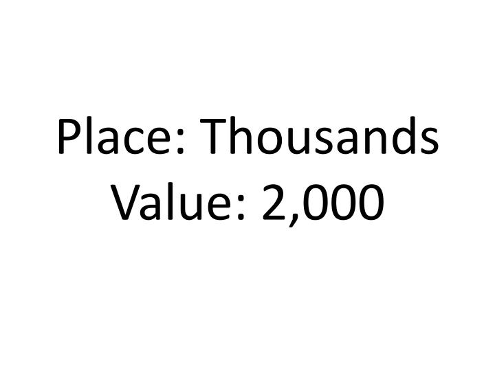 Place: Thousands