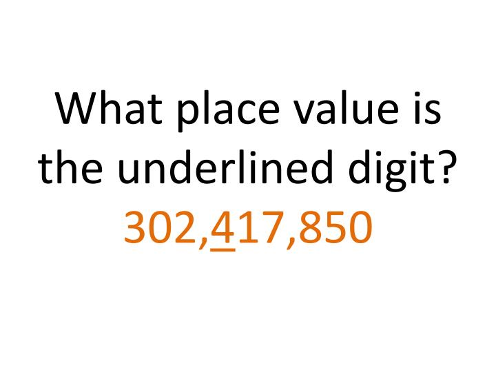 What place value is the underlined digit?