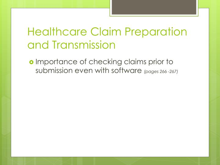 Healthcare Claim Preparation and Transmission