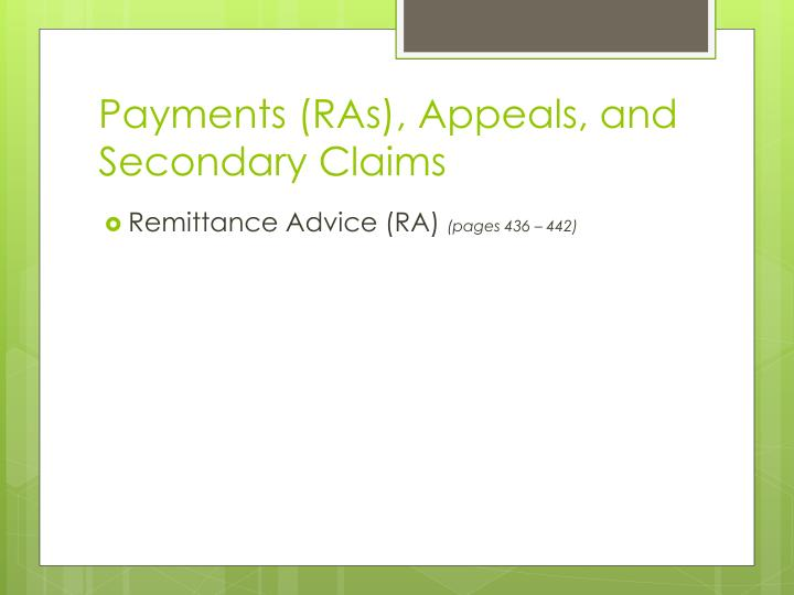 Payments (RAs), Appeals, and Secondary Claims