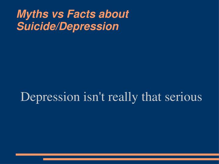 Depression isn't really that serious
