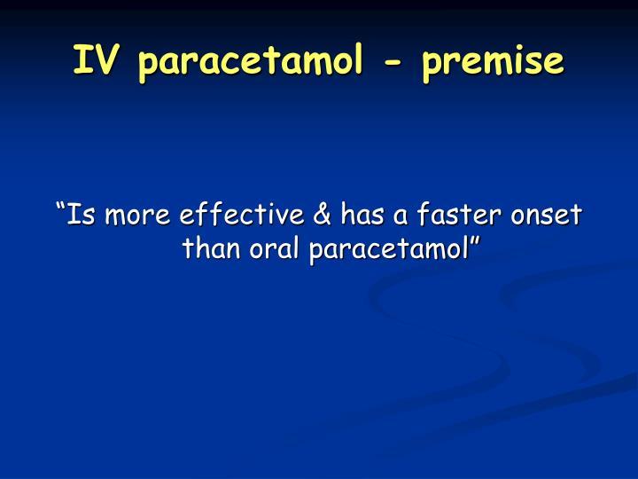 IV paracetamol - premise