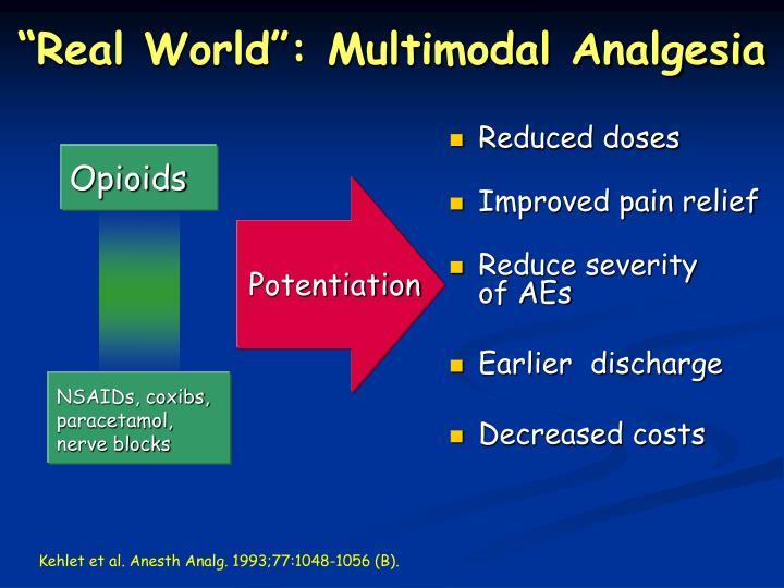 """Real World"": Multimodal Analgesia"