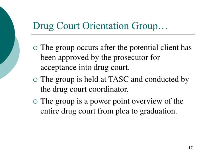 Drug Court Orientation Group…