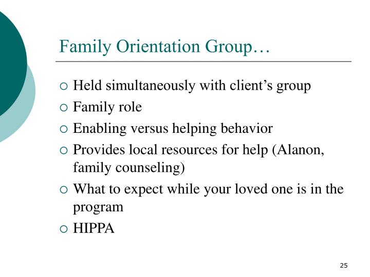Family Orientation Group…