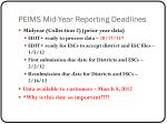 peims mid year reporting deadlines