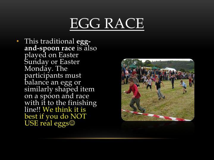 Egg race