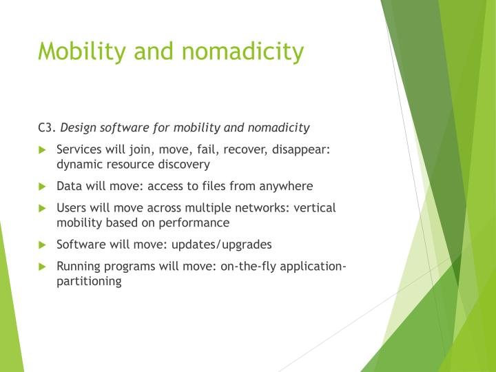 Mobility and nomadicity