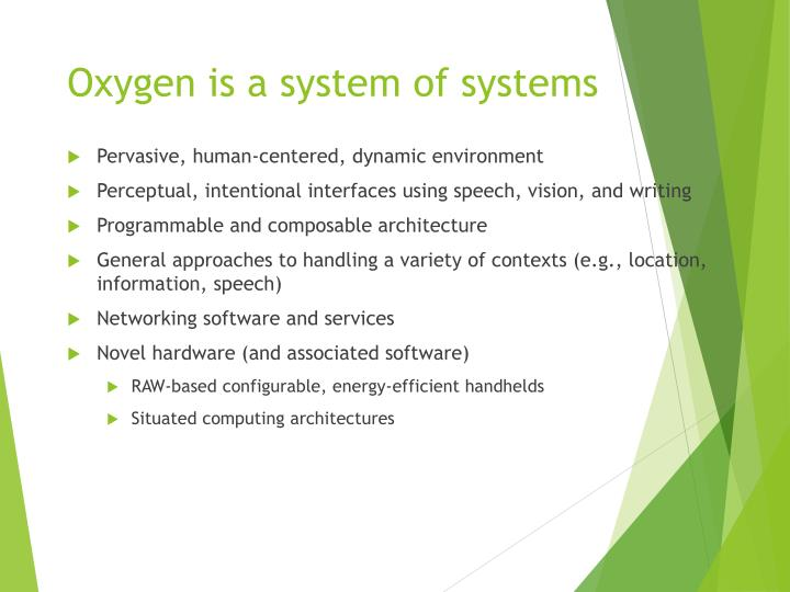 Oxygen is a system of systems