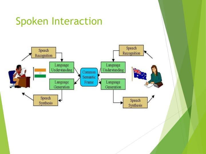 Spoken Interaction