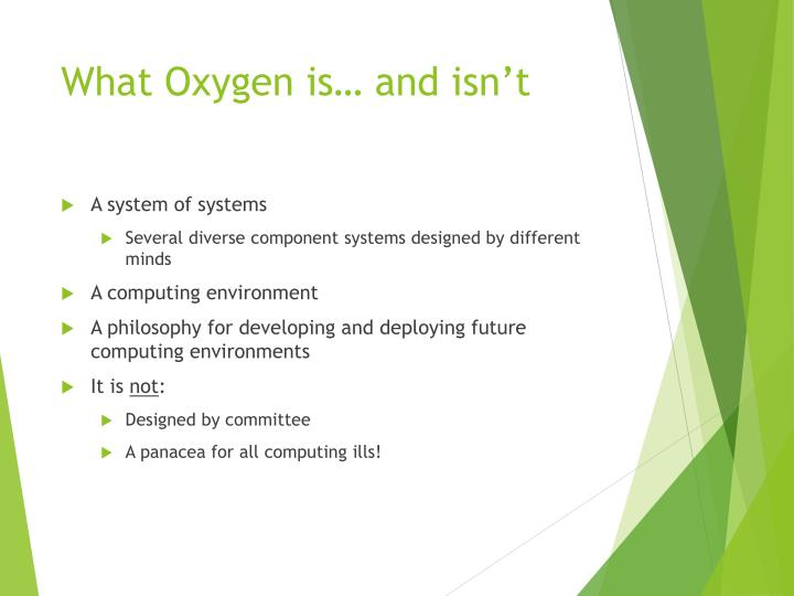 What Oxygen is… and isn't