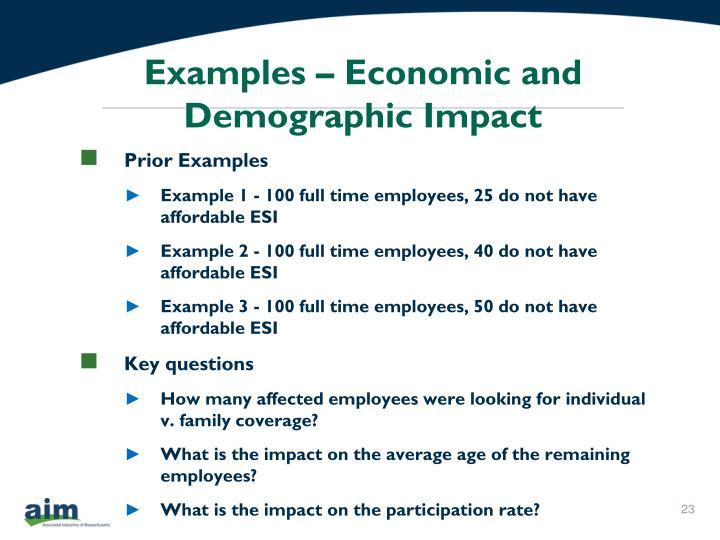 Examples – Economic and Demographic Impact