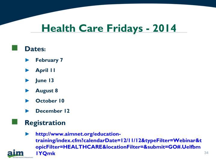 Health Care Fridays - 2014