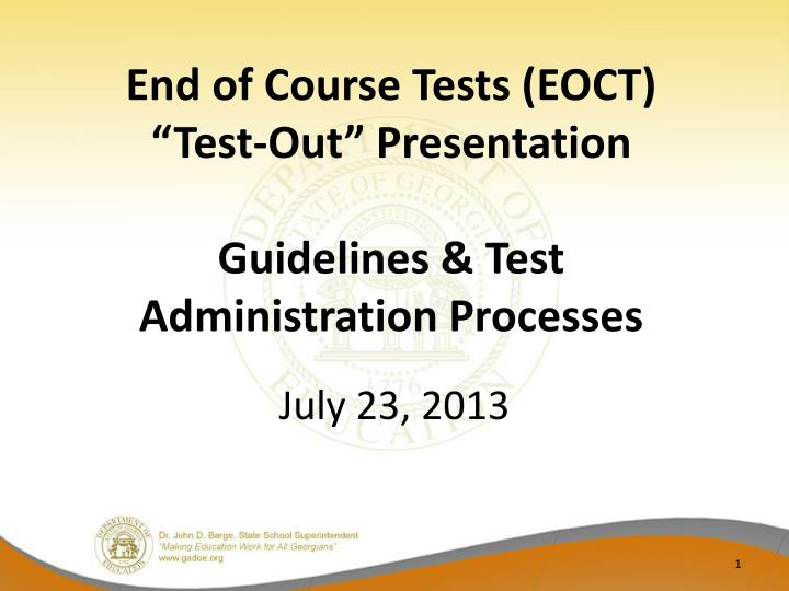 End of course tests eoct test out presentation guidelines test administration processes