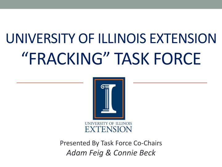 University of illinois extension fracking task force