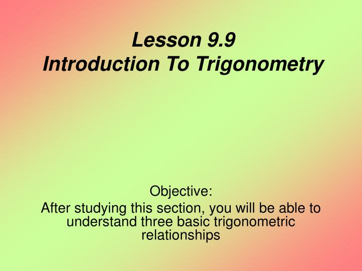 Lesson 9 9 introduction to trigonometry