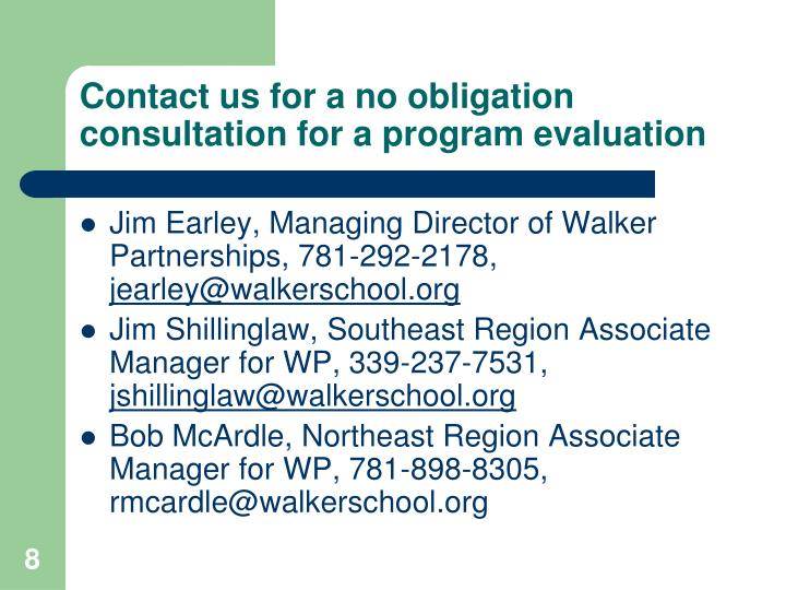 Contact us for a no obligation consultation for a program evaluation