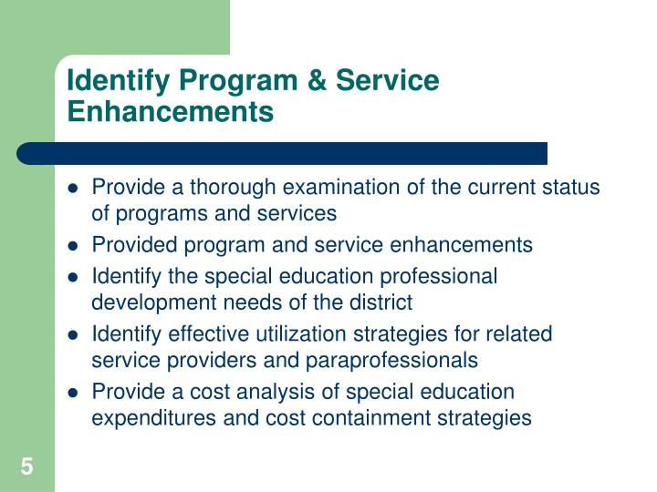 Identify Program & Service Enhancements