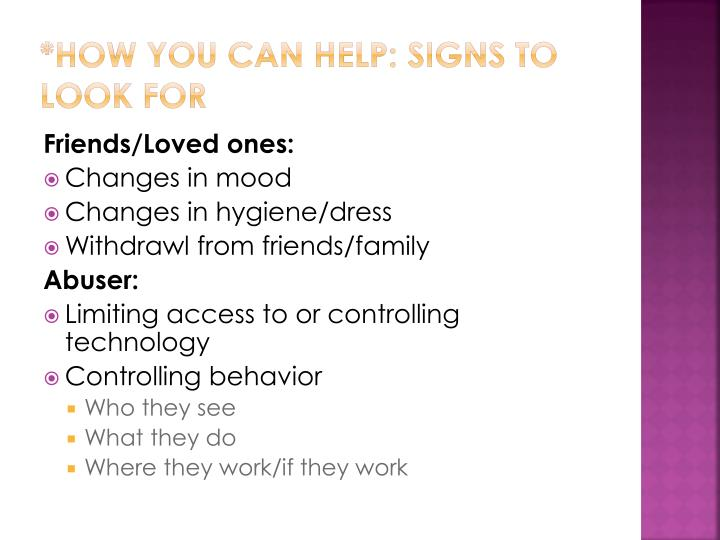 *How you can help: Signs to look for