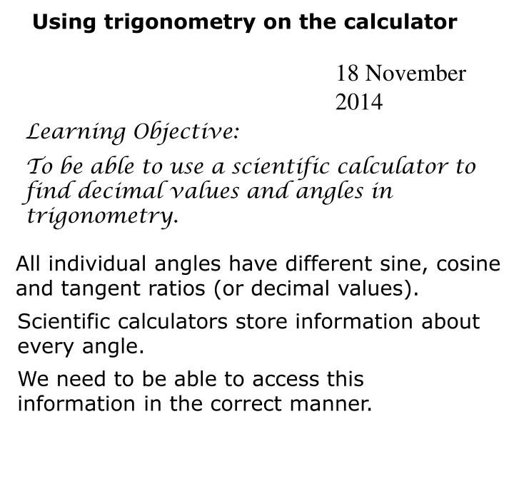 Using trigonometry on the calculator