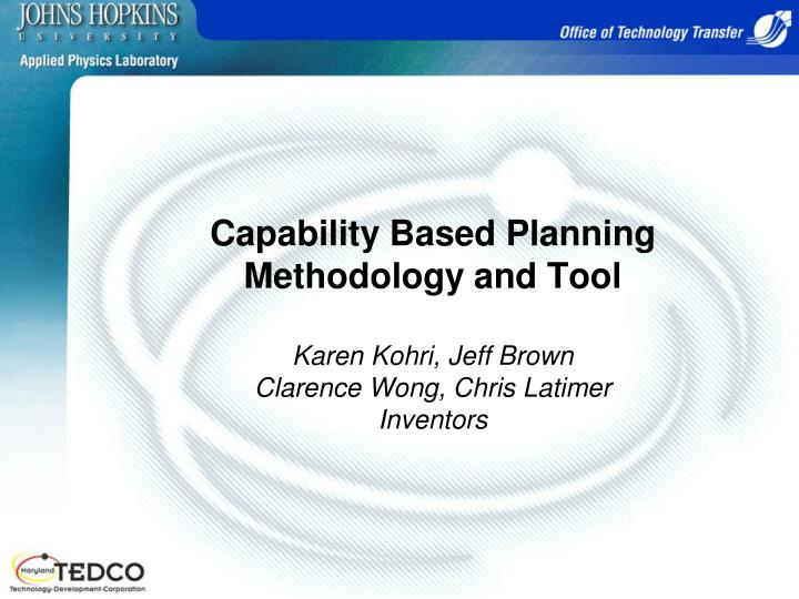 Capability Based Planning Methodology and Tool