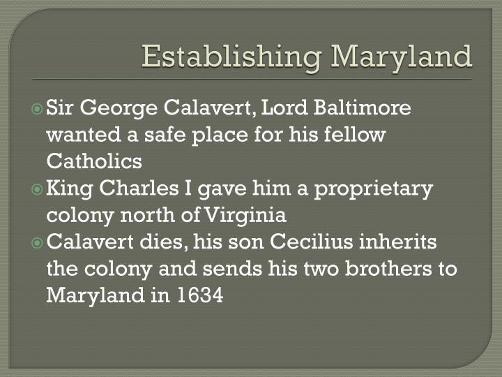 Establishing Maryland