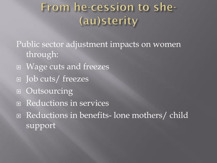 From he-cession to she-(au)