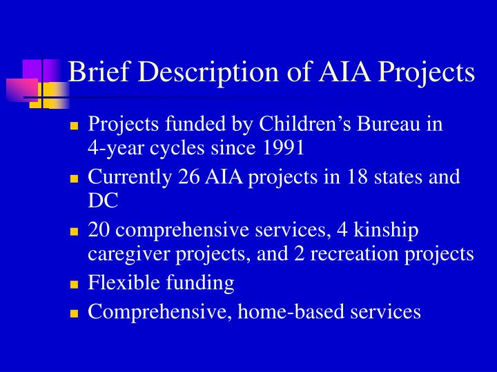 Brief Description of AIA Projects