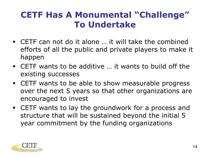 "CETF Has A Monumental ""Challenge"""