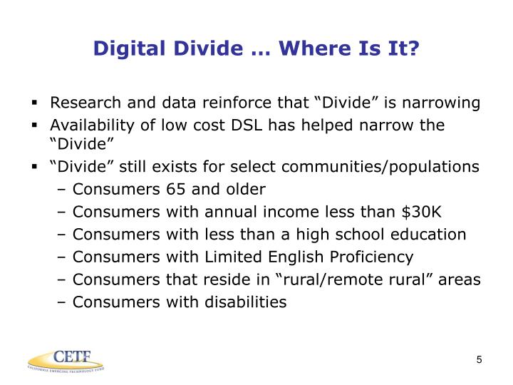 Digital Divide … Where Is It?