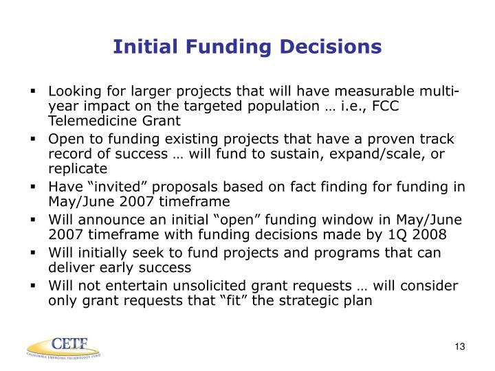 Initial Funding Decisions