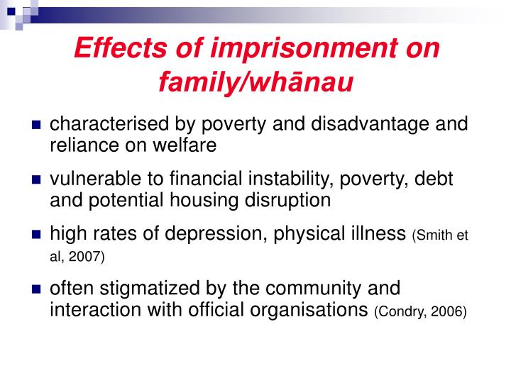 Effects of imprisonment on family/whānau