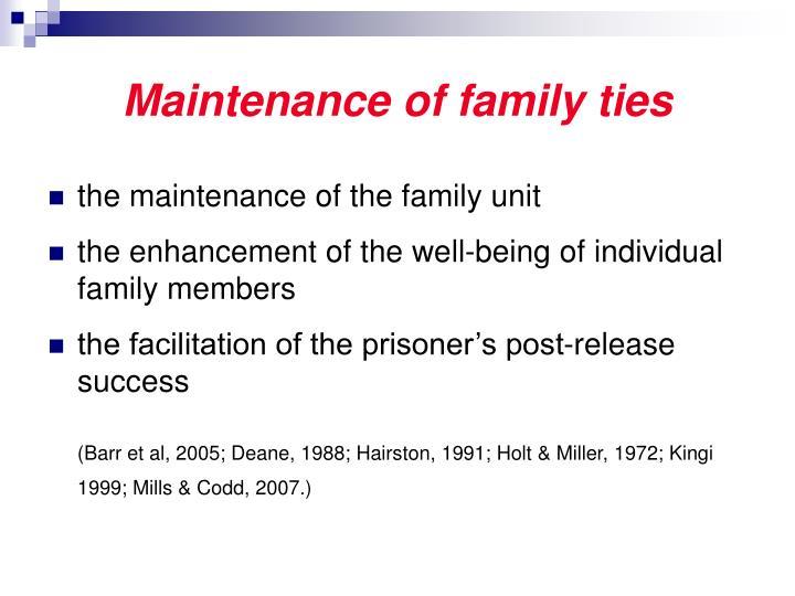 Maintenance of family ties
