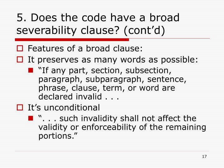 5. Does the code have a broad severability clause? (cont'd)