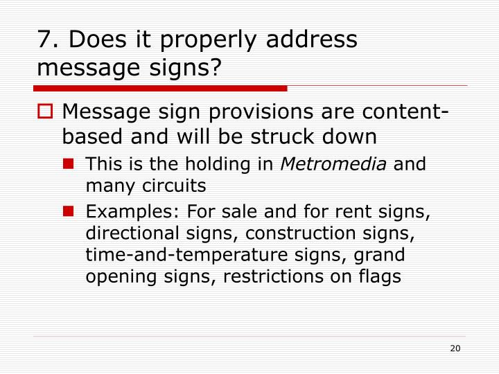7. Does it properly address message signs?