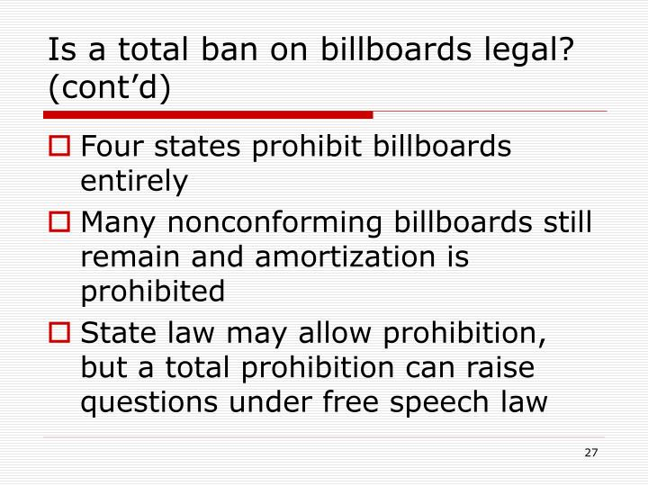 Is a total ban on billboards legal? (cont'd)