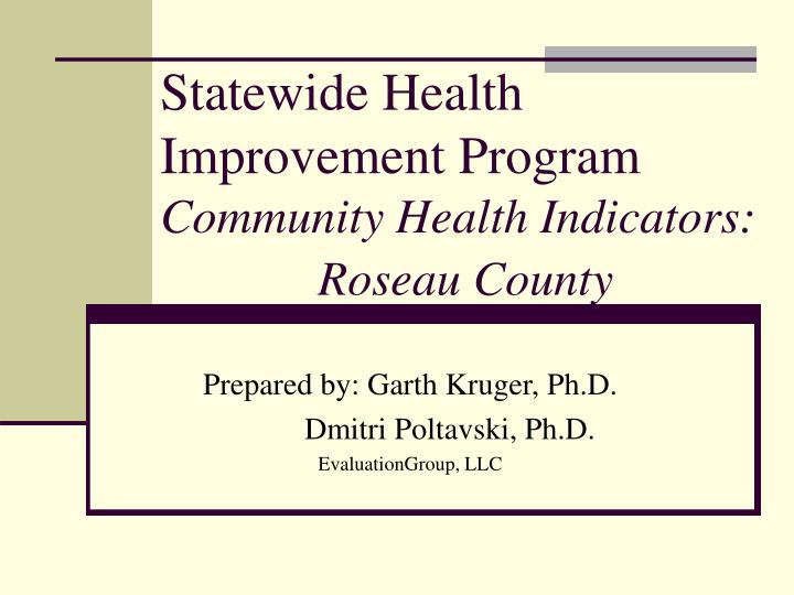 Statewide health improvement program community health indicators roseau county