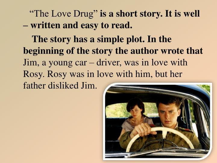 """The Love Drug"""