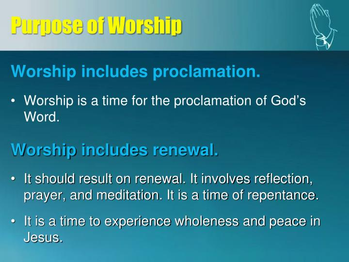 Purpose of Worship