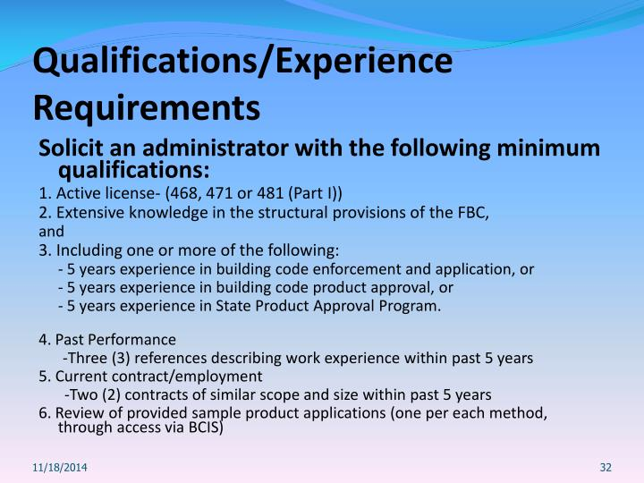 Qualifications/Experience Requirements
