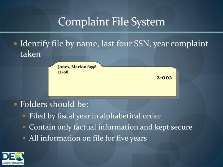 Complaint File System