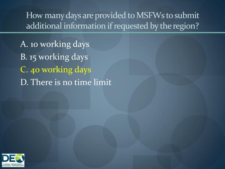 How many days are provided to MSFWs to submit additional information if requested by the region?