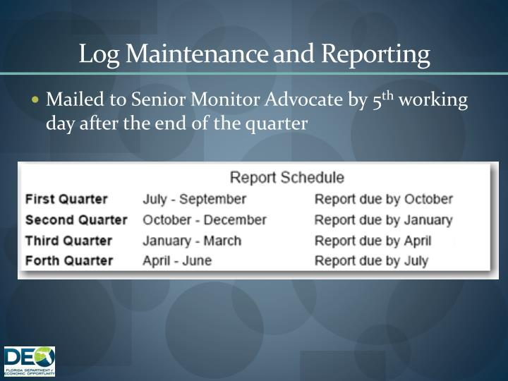 Log Maintenance and Reporting