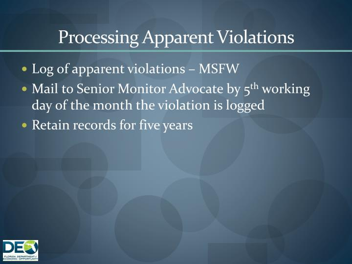 Processing Apparent Violations