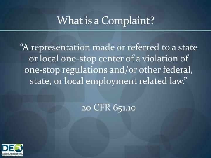 What is a Complaint?